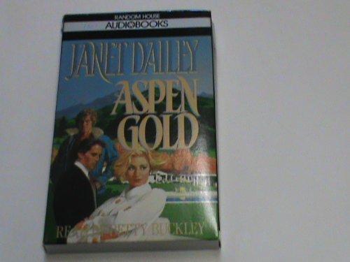 Aspen Gold: Dailey, Janet