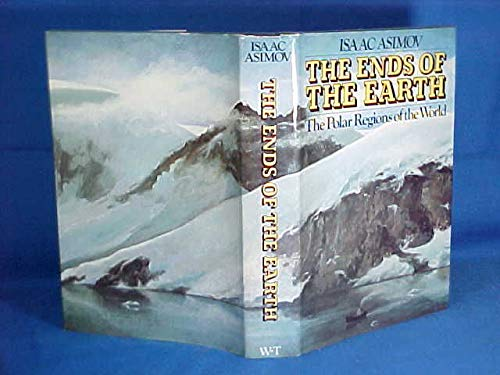 9780679401230: The Ends of the Earth: The Polar Regions of the World