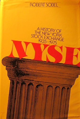 9780679401247: NYSE: A history of the New York Stock Exchange, 19351975