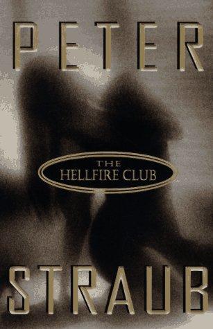 THE HELLFIRE CLUB: Straub, Peter.