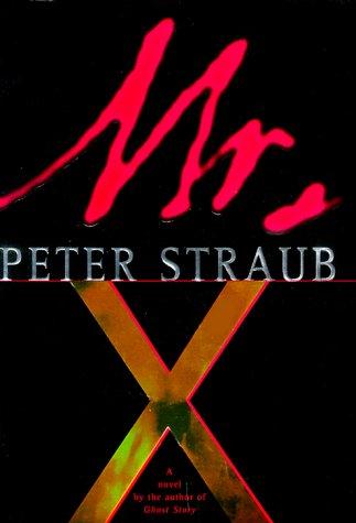 Mr. X: Peter Straub