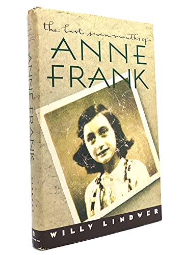 The Last Seven Months of Anne Frank: Lindwer, Willy