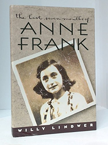 9780679401452: The Last Seven Months of Anne Frank