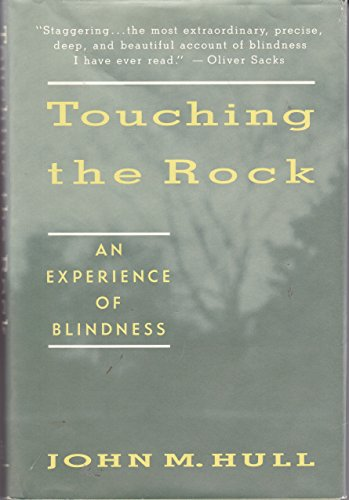 9780679401681: Touching the Rock: An Experience of Blindness