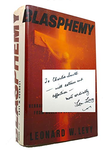 9780679402367: Blasphemy: Verbal Offense Against the Sacred, from Moses to Salman Rushdie