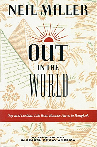 9780679402411: Out in the World: Gay and Lesbian Life from Buenos Aires to Bangkok