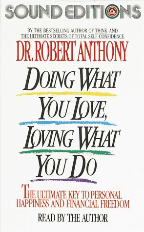 9780679402480: Doing What You Love, Loving What You Do