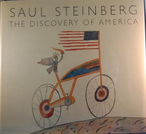 The Discovery of America: Saul Steinberg
