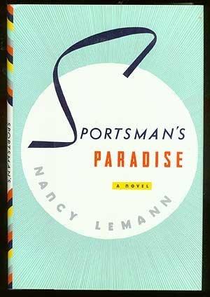 Sportsman's Paradise: Lemann, Nancy