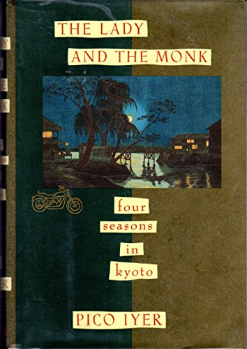 9780679403081: The Lady and the Monk: Four Seasons in Kyoto