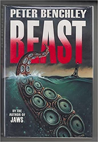 Beast By the Author of JAWS: Peter Benchley
