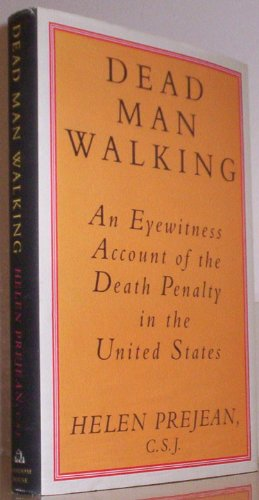 9780679403586: Dead Man Walking: An Eyewitness Account of the Death Penalty in the United States