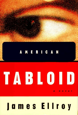 9780679403913: American Tabloid: A Novel
