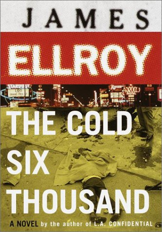 9780679403920: The Cold Six Thousand: A Novel