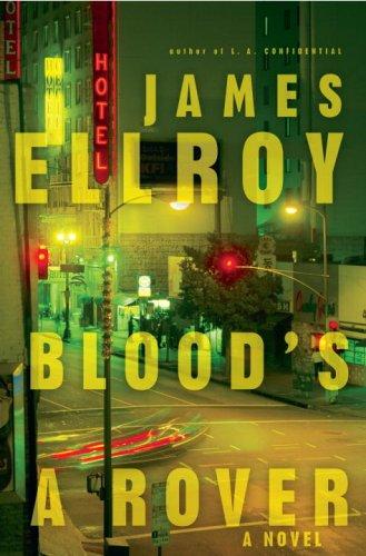 Blood's a Rover: Ellroy, James