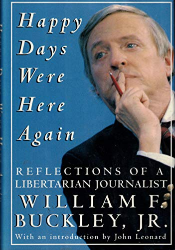 9780679403982: Happy Days Were Here Again: Reflections of a Libertarian Journalist