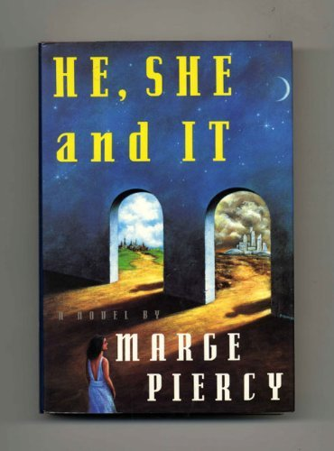 He, She and It: Piercy, Marge