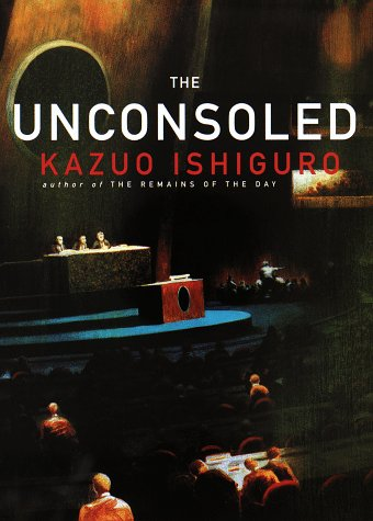 The Unconsoled (Signed First Edition): Kazuo Ishiguro