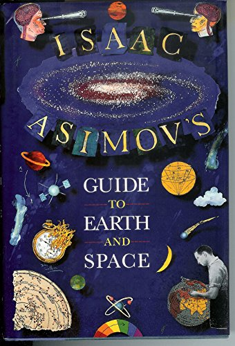9780679404378: Isaac Asimov's Guide to Earth and Space