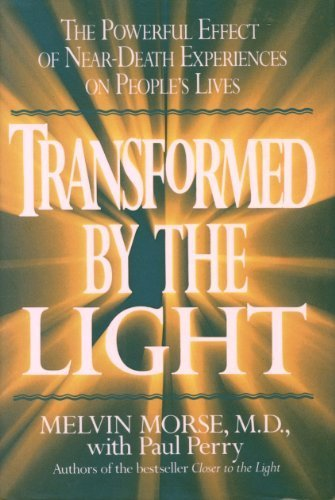 9780679404439: Transformed By the Light: The Powerful Effect of Near-Death Experiences on People's Lives