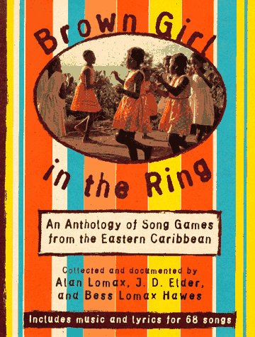 9780679404538: Brown Girl in the Ring: An Anthology of Song Games from the Eastern Caribbean