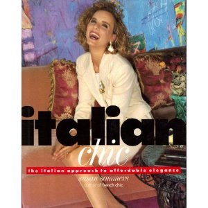 9780679404576: Italian Chic: The Italian Approach to Elegance