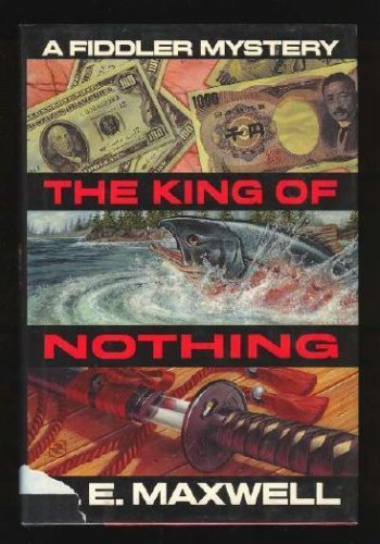 The King of Nothing: A.E. Maxwell