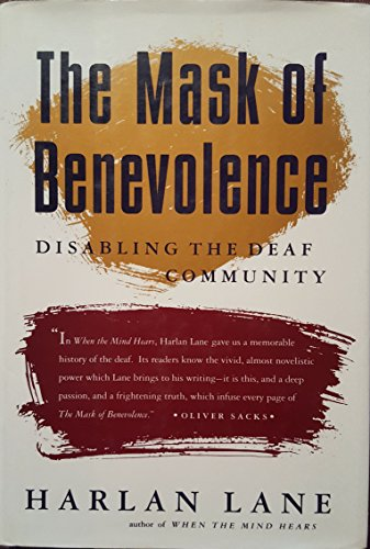 9780679404620: The Mask of Benevolence: Disabling the Deaf Community