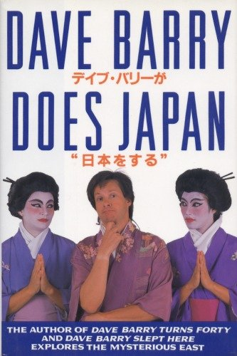 DAVE BARRY DOES JAPAN: Barry, Dave