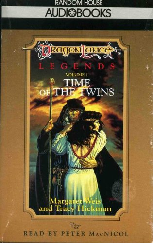 Dragonlance Volume 1: Time of the Twins: Peter MacNicol,Hickman, Tracy,Weis,