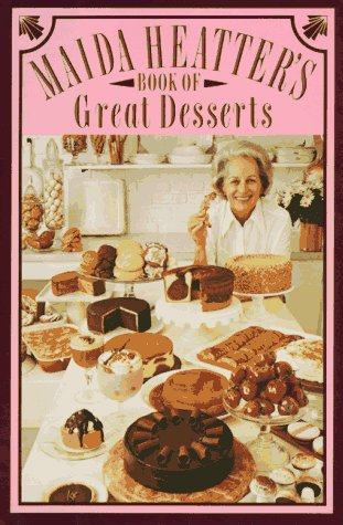 9780679405092: Maida Heatter's Book of Great Desserts