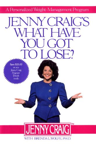 9780679405276: Jenny Craig's What Have You Got to Lose: A Personalized Weight Management Program