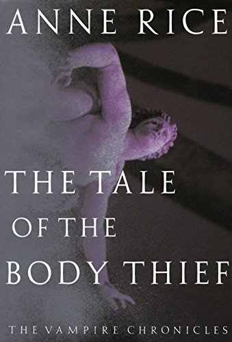 9780679405283: The Tale of the Body Thief (Vampire Chronicles)