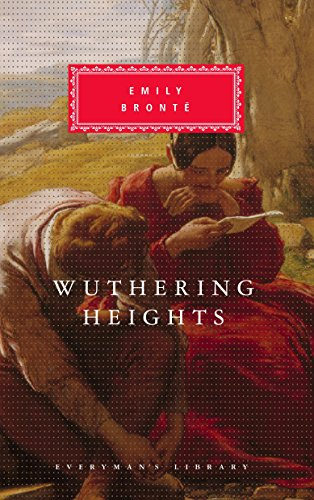 Wuthering Heights (Everyman's Library ): Emily Bronte