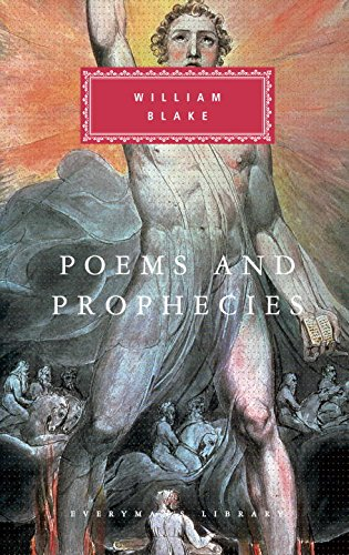 Poems and Prophecies (Everyman's Library): William Blake