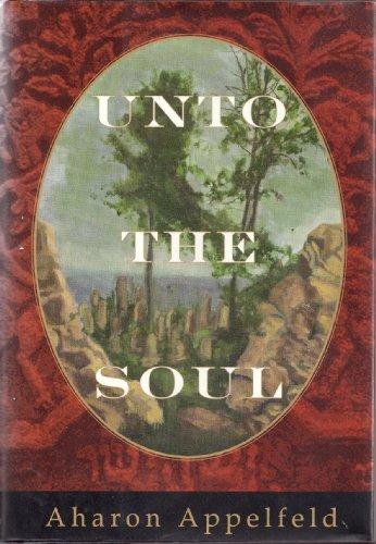 9780679406112: Unto the Soul