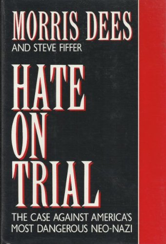 9780679406143: Hate on Trial: The Case Against America's Most Dangerous Neo-Nazi