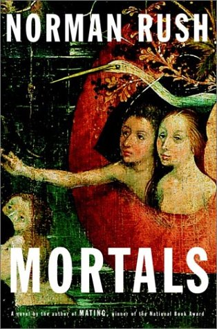 Mortals *Signed 1st: Rush, Norman