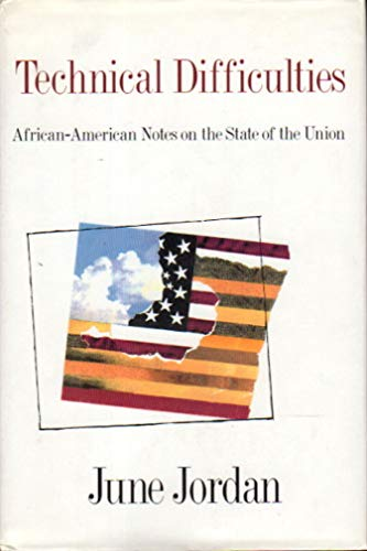 Technical Difficulties: African-American Notes on the State of the Union