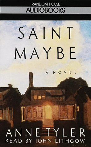 an analysis of the novel saint maybe by anne tyler Patchett's first novel has a quiet summer-morning sensibility that reminds one of the early work of anne tyler the patron saint of liars.