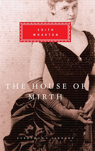 9780679406679: The House of Mirth (Everyman's Library)