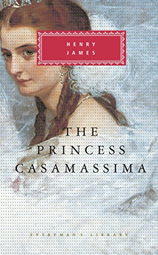 9780679406723: The Princess Casamassima (Everyman's Library Classics & Contemporary Classics)