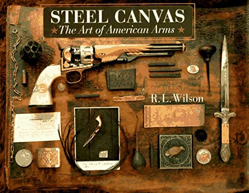 9780679406730: Steel Canvas: The Art of American Arms