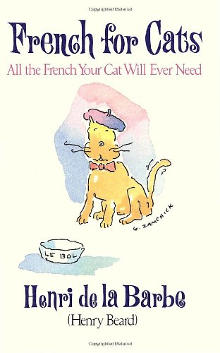 9780679406761: French for Cats: All the French Your Cat Will Ever Need