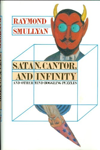 9780679406884: Satan, Cantor, and Infinity: And Other Mind-Boggling Puzzles