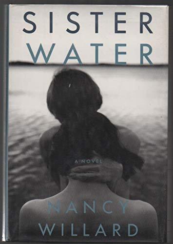 Sister Water: Willard, Nancy