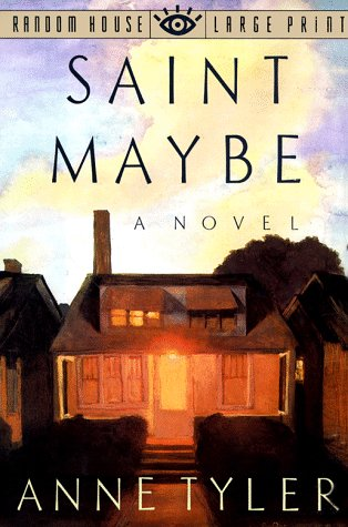 9780679407713: Saint Maybe (Random House Large Print)
