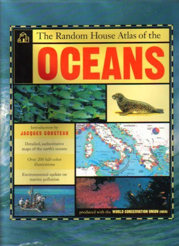 The Random House Atlas of the Oceans (9780679408307) by Jacques Cousteau; Danny Elder; John Pernetta; Jill Bailey; Tony Hare