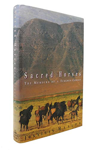 9780679408758: Sacred Horses: The Memoirs of a Turkmen Cowboy