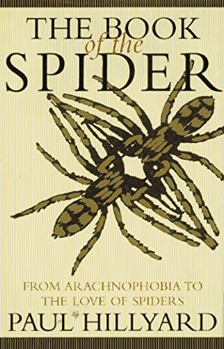 9780679408819: Book of the Spider: From Arachnophobia to the Love of Spiders